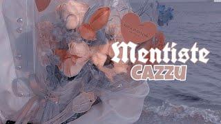 Mentiste - Cazzu 💔
