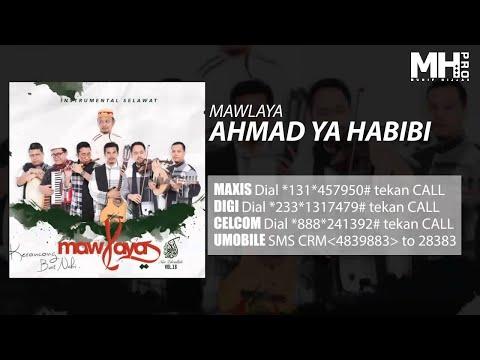 Mawlaya - Ahmad Ya Habibi (Official Music Audio)