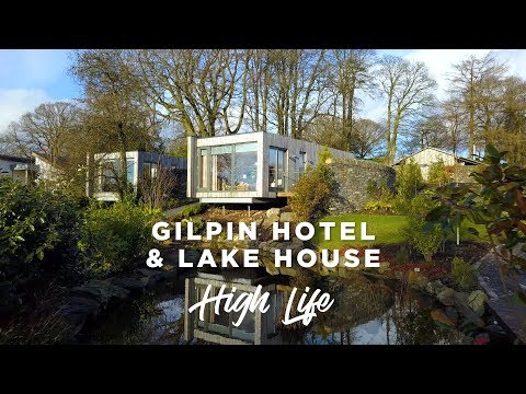 A LUXURY Hotel In The English Countryside - Gilpin Hotel & Lake House | High Life