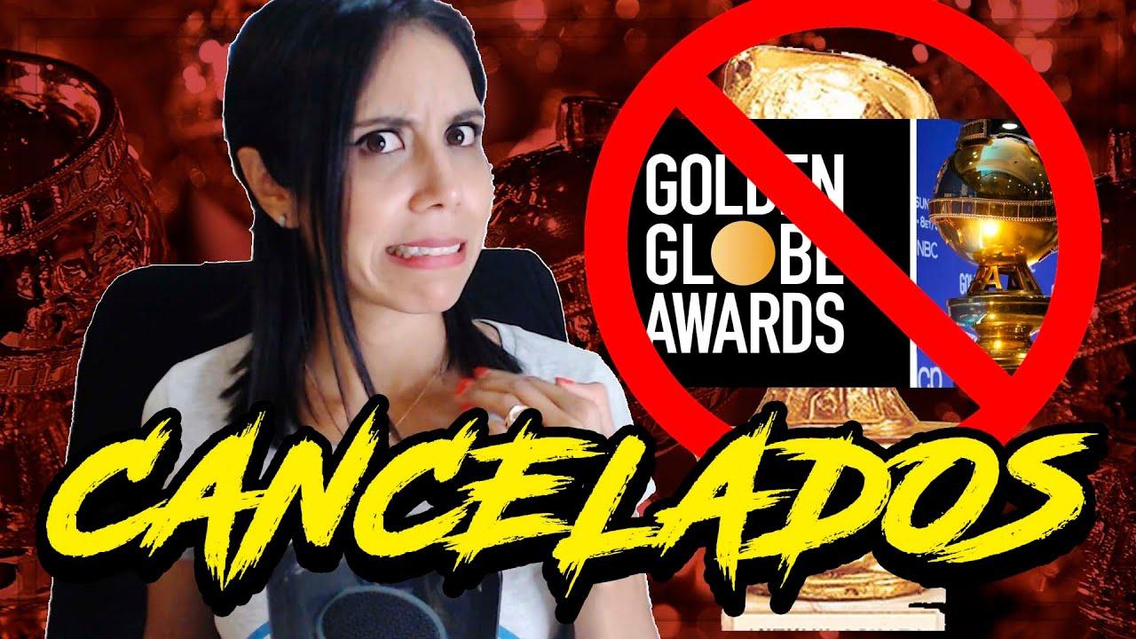 GOLDEN GLOBES CANCELADOS | Te explico por qué 🤯
