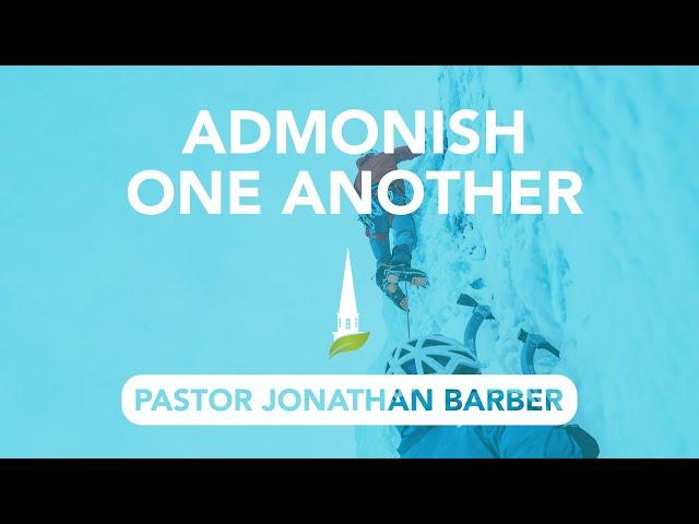 Admonish One Another