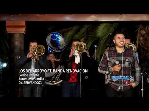 Los Del Arroyo Ft. Banda Renovacion - Corrido De Beto (En Vivo 2017)