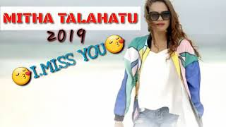 Mitha talahatu 2019 I.MISS YOU