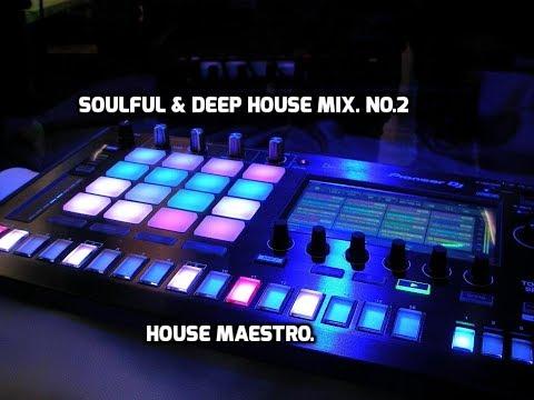SOULFUL & DEEP HOUSE MIX.  NO. 2