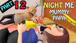 NIGHT ME MUMMY PAPA AUR PAPPU 12 - HINDI COMEDY - BANANA PEOPLE COMEDY
