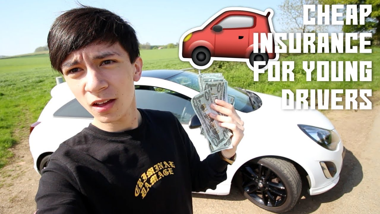 HOW TO GET CHEAP INSURANCE FOR NEW YOUNG DRIVERS UK 2018