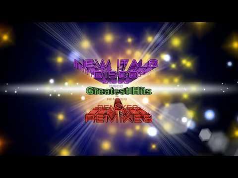 New Italo Disco - Greatest Hits & Remixes (2017)