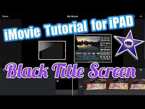 iMovie for iPad and iPhone Tutorial - Title Screen Before Video