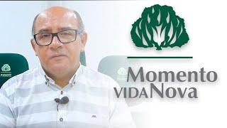 Momento Vida Nova 8 - Nossa Força e Amparo!