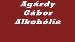 agardy gabor - Alkoholia
