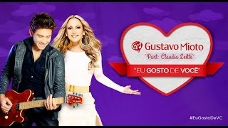 Eu Gosto de Você - Gustavo Mioto Part. Claudia Leitte [Lyric Video]
