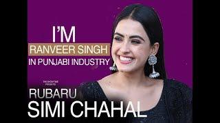 I'M RAVEER SINGH IN PUNJABI INDUSTRY | #SIMI CHAHAL | #RUBARU | THE SHOW TIME