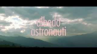 Albedo - Astronauti (Official Video)