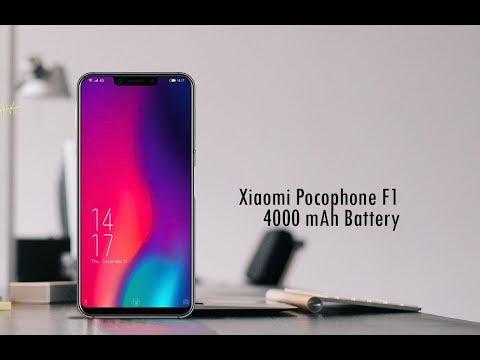 Xiaomi Pocophone F1 - New First Look, Specs , 4000mAh Battery 2018