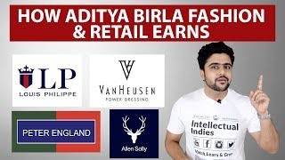 Madhura Garments Business Model | Case Study | How Aditya Birla Fashion & Retail Earns?