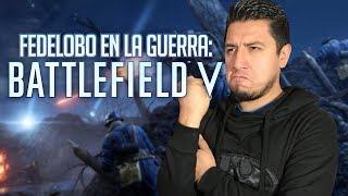 Un Noob en la guerra: Battlefield V