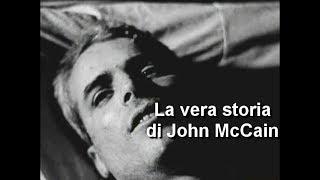 La vera storia di John McCain