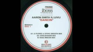 Aaron Smith Feat Luvli Dancin Soulshaker Remix 2004