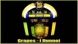 grapes_-_I_dunnoi