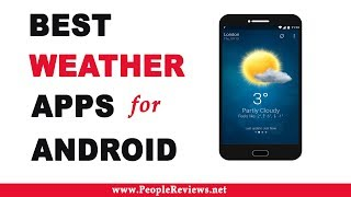 Best Weather Apps for Android – Top 10 List