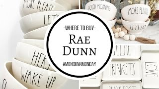 WHERE TO BUY RAE DUNN?! | #MONDUNNMONDAY