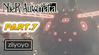 Nier: Automata Gameplay Walkthrough Part 7 [1080p HD 60FPS PC ULTRA] - No Commentary