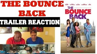 THE BOUNCE BACK TRAILER REACTION