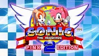 Sonic the Hedgehog 2:  Pink Edition - Walkthrough