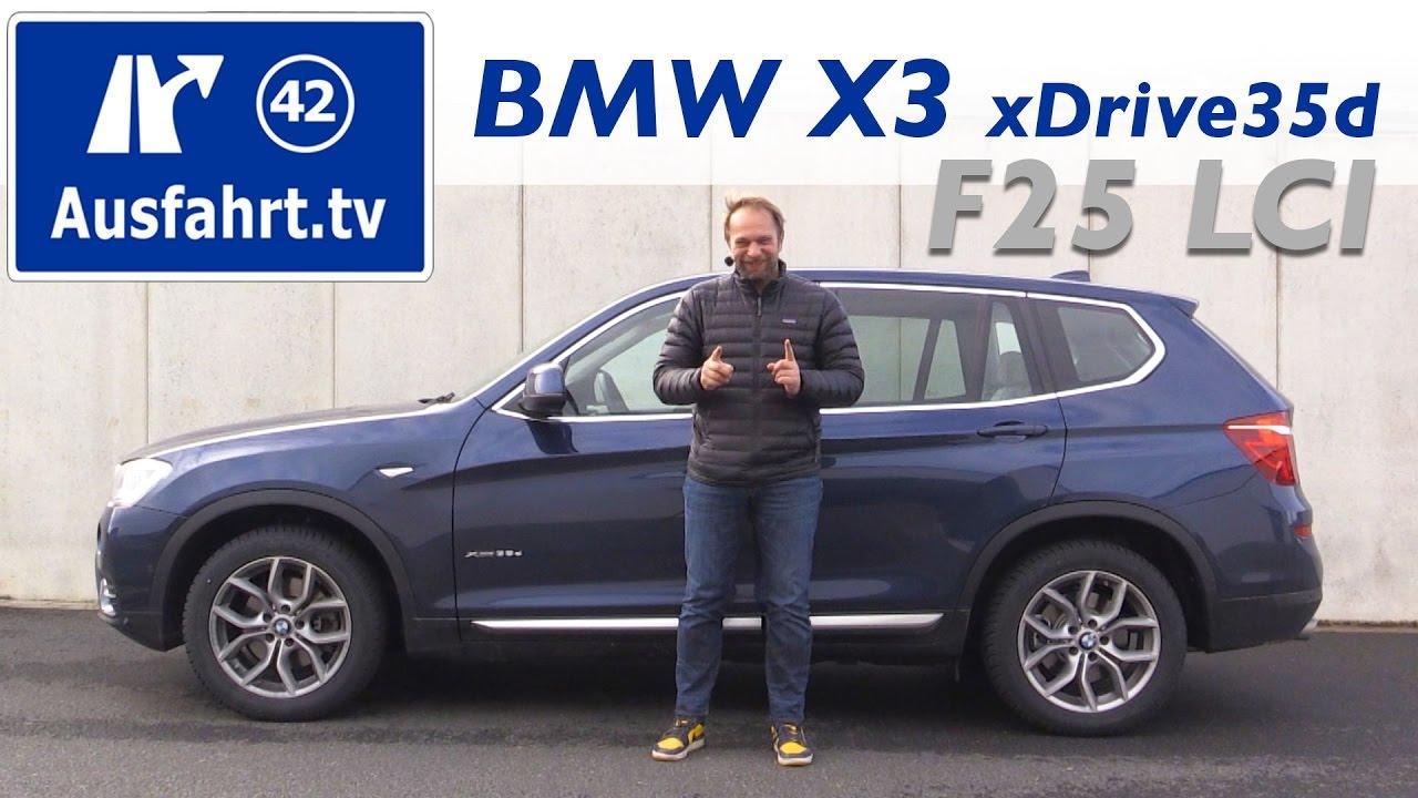 2016 BMW X3 XDrive35d F25 LCI Fahrbericht Der Probefahrt Test