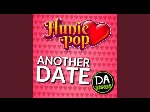 Another Date (Hunie Pop)