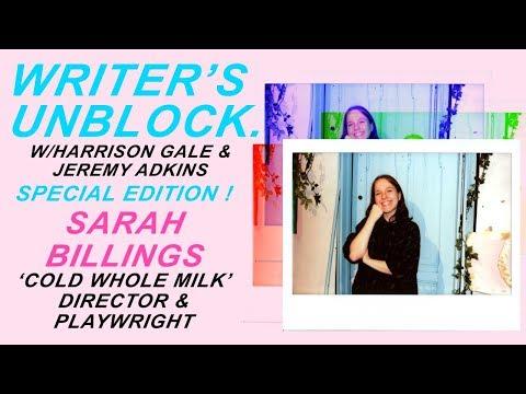 Writer's Unblock S3EP6 - Sarah Billings