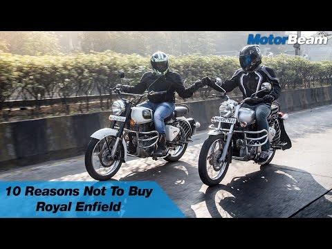 10 Reasons Not To Buy Royal Enfield | MotorBeam