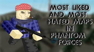 [ROBLOX] Phantom Forces - Most Liked and Most Hated Maps?