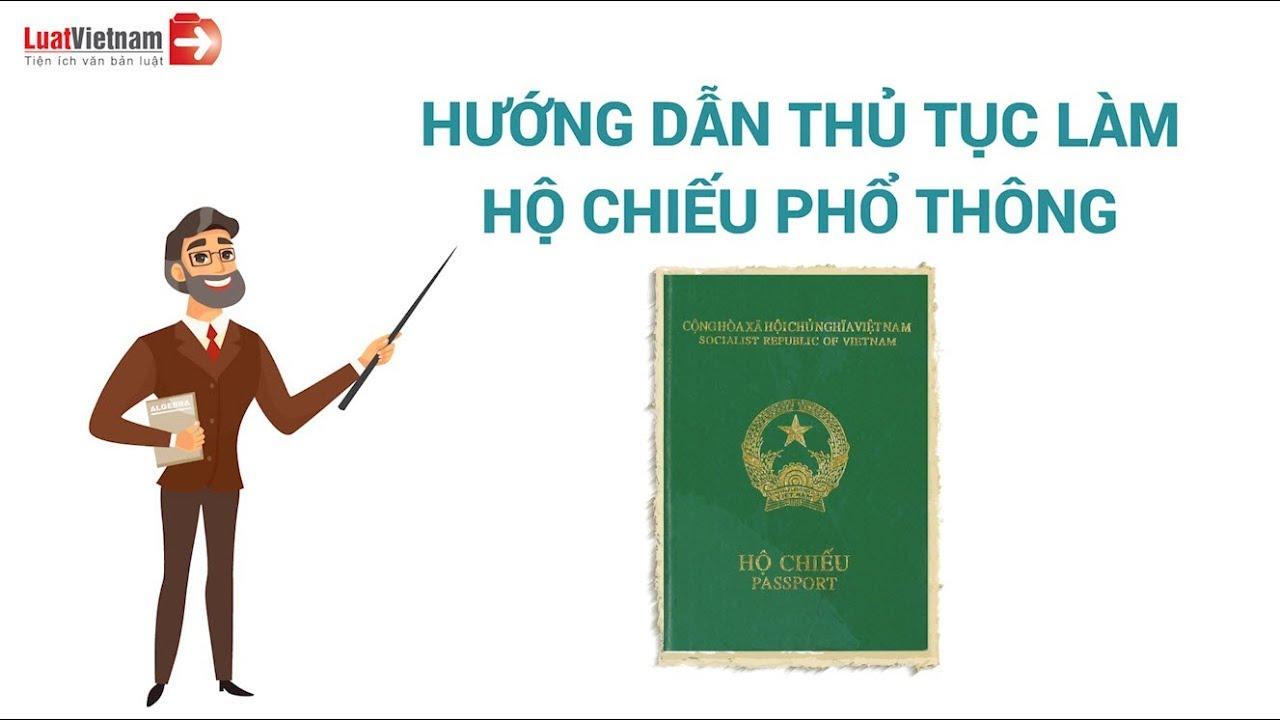 Hướng Dẫn Thủ Tục Làm Hộ Chiếu Phổ Thông Nhanh Và Mới Nhất | LuatVietnam