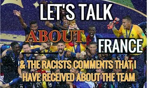 UEFA Euro 2020: Let's Talk About France & Racist Comments That I've Received From Some Viewers