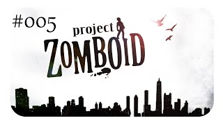 Project Zomboid (German/COOP) #5 - Trio infernale!
