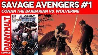Savage Avengers #1 Marvel 2019 Series Conan Wolverine 1:10 Variant 9.6 NM+