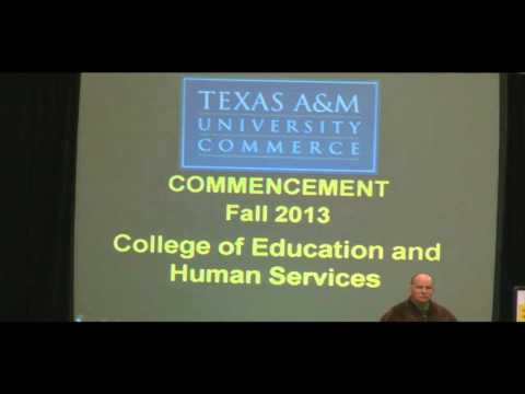 Fall 2013 Undergraduate Commencement Ceremony, Texas A&M University - Commerce