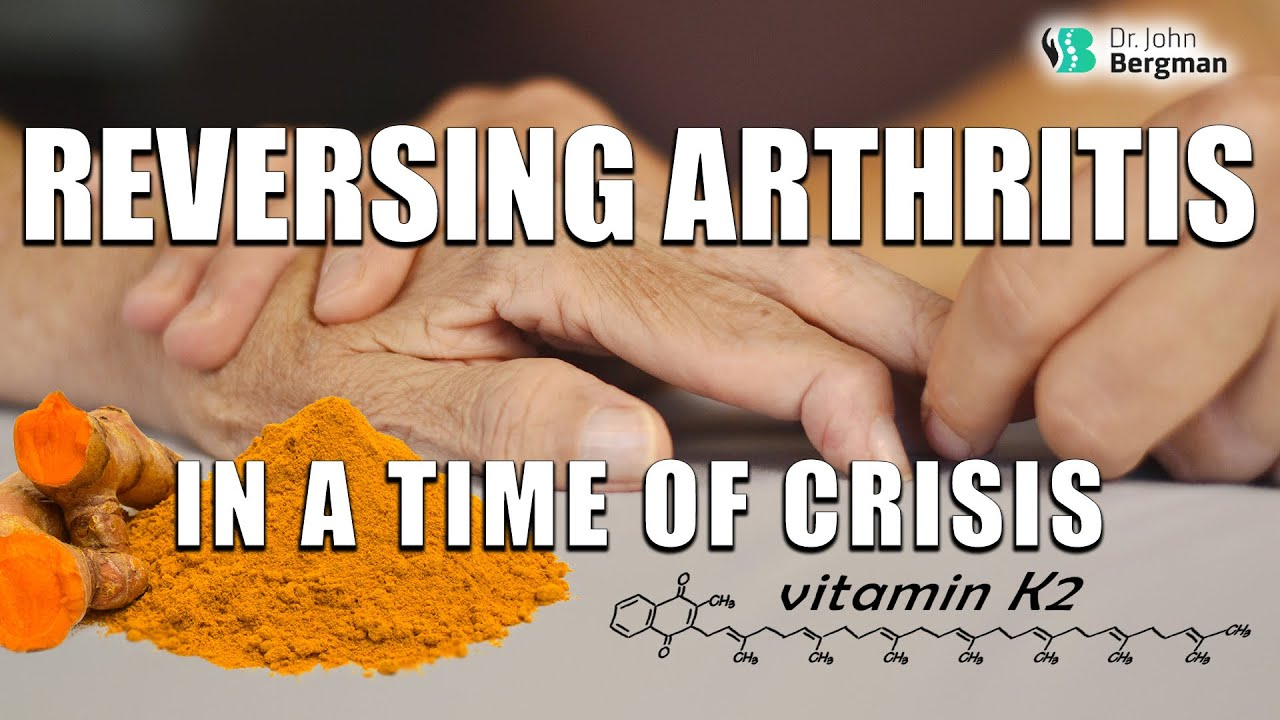 Reversing Arthritis in a Time of Crisis