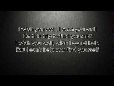 Thousand Foot Krutch - Wish You Well with lyrics