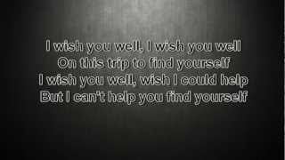 Thousand Foot Krutch - Wish You Well with lyrics