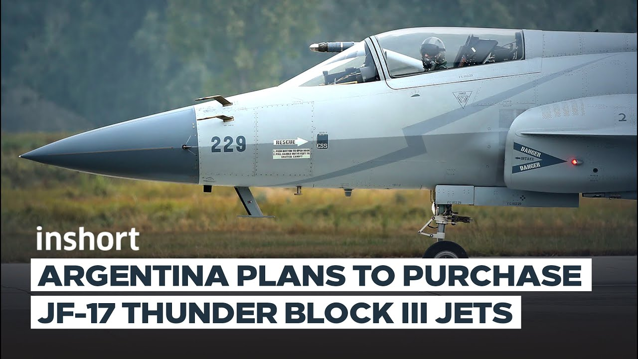 Download Argentina to Purchase 12 JF-17 Block III Fighters From Pakistan & Reject Indian Tejas | InShort