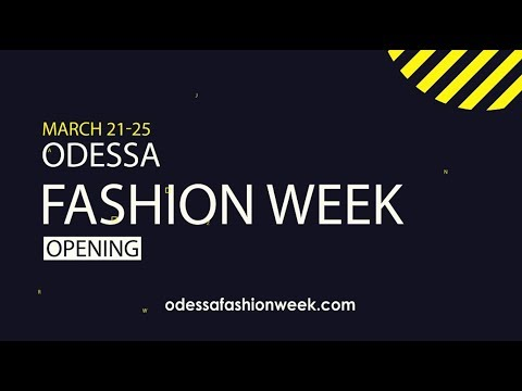 Save the Date: March 21-25 - Odessa Fashion Week FW 2018-19