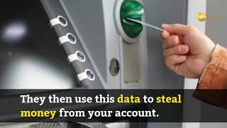What is Skimming? How your Debit, Credit Cards Are Threatened