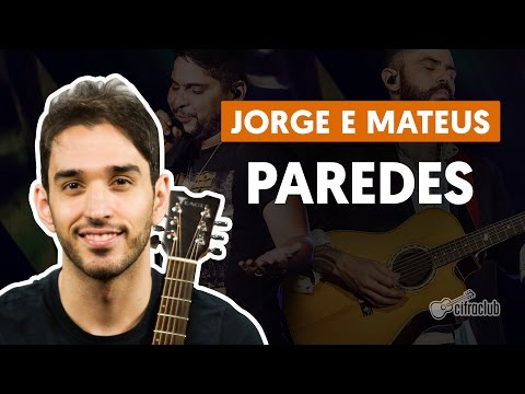 Paredes - Jorge e Mateus (aula de violão simplificada)