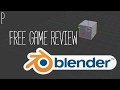 Free Game Review - Blender