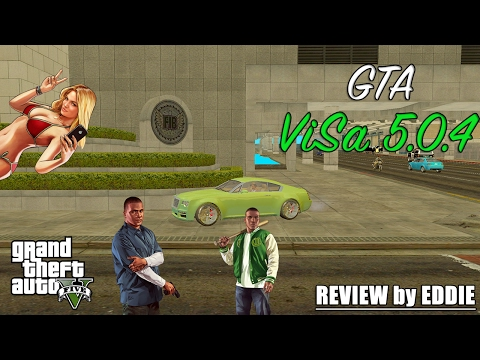 GTA V НА ДВИЖКЕ GTA San Andreas - [GTA ViSa 5.0.4]