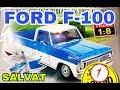 Armando la Pickup FORD F-100 | Editorial Salvat |Escala 1:8 | Fascículo 1