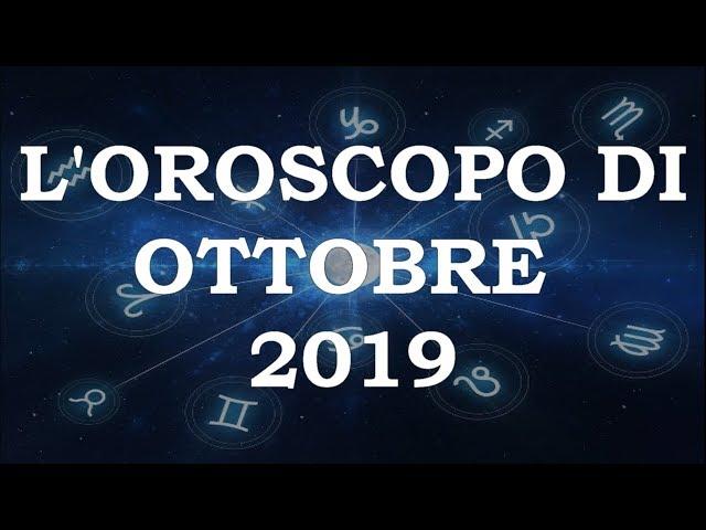 L'Oroscopo di ottobre 2019