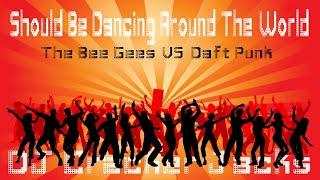 Around The World VS You Should Be Dancing (Mashup) Bee Gees, Daft Punk - DJ Cracker Jacks